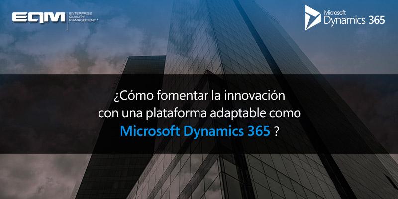 Innovación empresarial con Microsoft Dynamics365